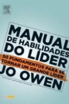 MANUAL DE HABILIDADES DO LIDER: 50 FUNDAMENTOS PARA...