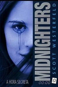 Midnighters: a Hora Secreta Trilogia Midnigthers Vol. 1