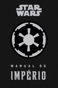 Star Wars: Manual do Império