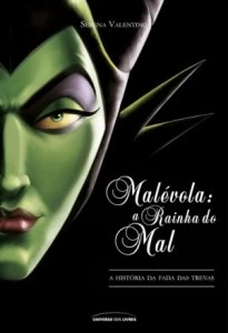 Malévola. A Rainha do Mal - Vol 1