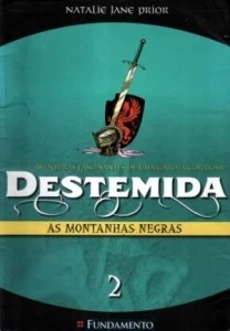 Destemida as Montanhas Negras 2