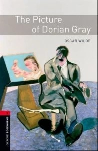 The Picture of Dorian Gray: 1000 Headwords - Level 3 - Coleção The Oxford Bookworms Library
