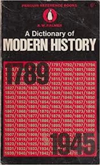 A Dictionary of Modern History - 1789 - 1945