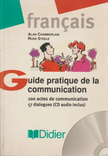 Français - Guide Pratique de la Communication + CD