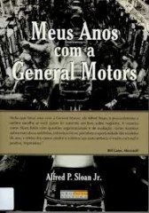 Meus Anos com a General Motors