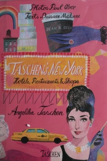 TASCHEN'S NEW YORK - HOTELS, RESTAURANTS SHOPS