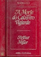 a morte do caixeiro-viajante -teatro vivo