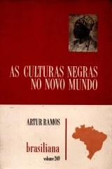 as culturas negras no novo mundo