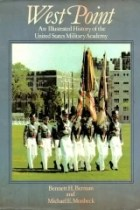 west point - an illustrated history of the united states military academy