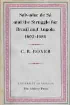 ISBN 19521444, Código de Barras 44412591, Origem Importado, Idioma Inglês, Categoria Livros, Autor C. r. boxer, Título Salvador de Sá and the Struggle for Brazil and Angola 1602-1686, Editora THE ATHLONE PRESS, Edição 1ª Edição, Ano 1952, Assunto Historia do brasil, Páginas 444, Peso 2000 gramas, Conservação Produto Usado