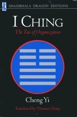I ching - The Tao of Organization