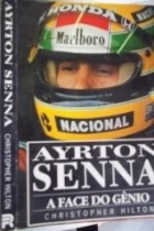 Ayrton Senna - A Face do Gênio
