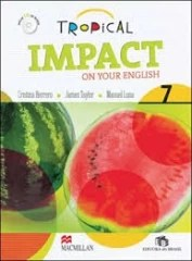 Tropical Impact On Your English 7 - Students Book With Audio Cd