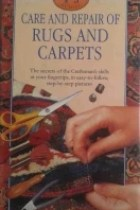 Care and Repair of Rugs and Carpets