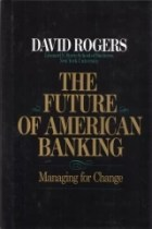 ISBN 0070535388, Código de Barras 9780070535381, Origem Importado, Idioma Inglês, Categoria Livros, Autor David Rogers, Título The Future of American Banking: Managing for Change, Editora Mcgraw-hill, Edição 1ª Edição, Ano 1992, Assunto Economia, Páginas 346, Peso 1000 gramas, Conservação Produto Usado