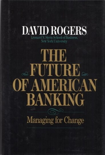 The Future of American Banking: Managing for Change