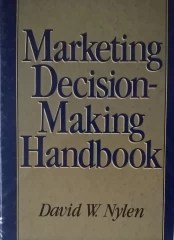 Marketing Decision Making Handbook - 1ª Edição