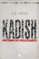kadish histórias do holocausto