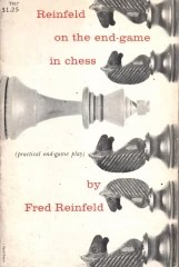 reinfeld on the end game in chess