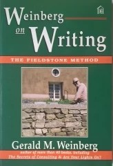 Weinberg on Writing - The Fieldstone Method