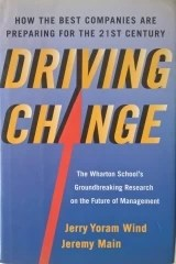 Driving Change - How the Best Companies are Preparing for the 21 St century - 1 Edição