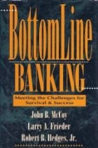BottomLine Banking - Meeting the Challenges for Survival & Success