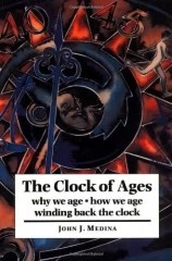 The Clock of Ages - Why we Age - How we Age Windng back the Clock