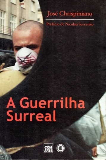 A guerrilha surreal