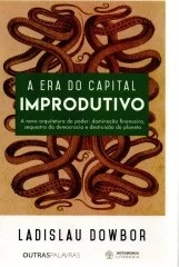 a era do capital improdutivo