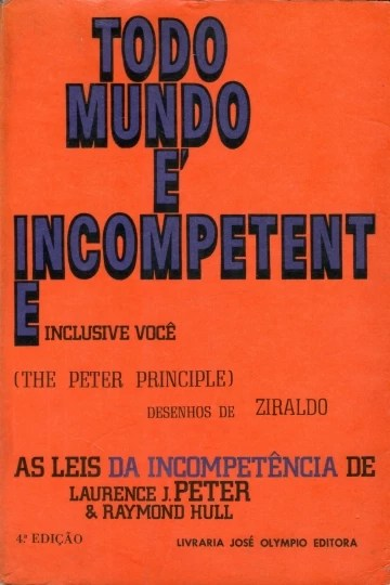 Todo Mundo é Incompetente (The Peter Principle)