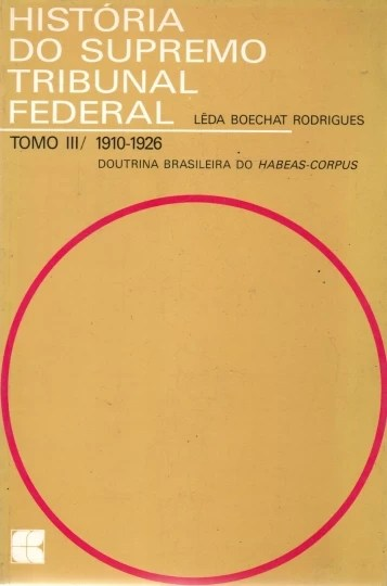 história do supremo tribunal federal tomo 3