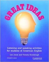 Great Ideas - Listening and Speaking Activities for Students of American English