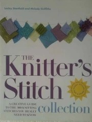 The Knitters Stitch - A Creative Guide to the 300 Knitting