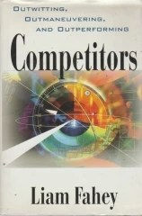 competitors - outwitting, outmaneuvering, and outperforming