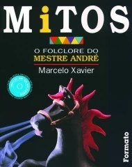 Mitos - O Folclore do Mestre André - Com CD