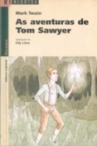 As aventuras de Tom Sawyer - Série Reencontro