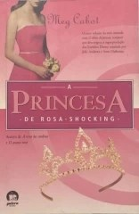 a princesa de rosa - shocking