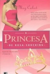 A princesa de rosa shocking