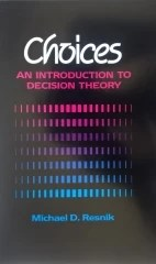 Choices - An Introduction to Decision Theory