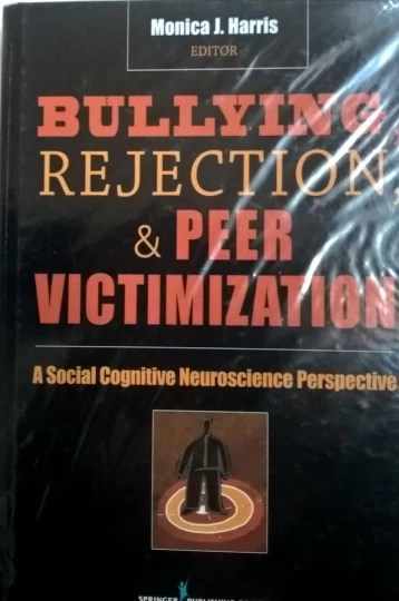Bullying - Rejection & Peer Victimization