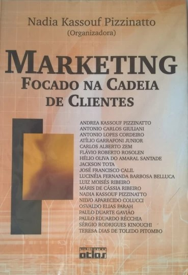 Marketing Focado Na Cadeia De Clientes