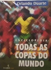 Enciclopédia Todas as Copas do Mundo