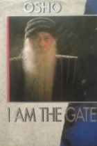I Am the Gate