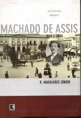 Machado De Assis Vida E Obra Vol.2