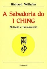A Sabedoria do I Ching