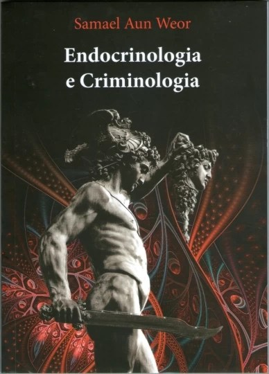 Endocrinologia e Criminologia