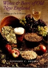 Wines and Beers of Old New England: A How to-Do-It History