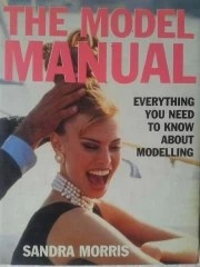 The Model Manual - Everything You Need to Know About Modeling