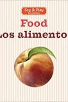 Food - Los Alimentos