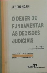 O Dever de Fundamentar as Decisões Judiciais